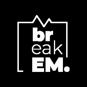 Break EM